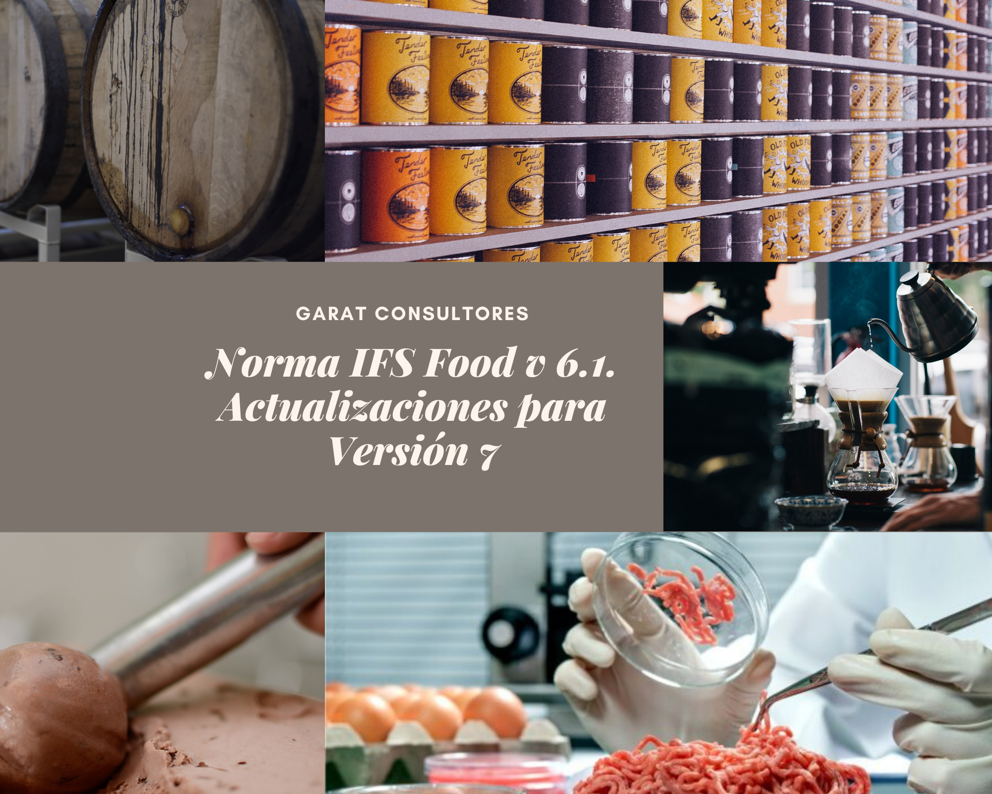 Norma IFS Food v 6.1. Actualizaciones para Versión 7